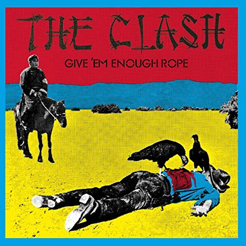 Clash Give'em Enough Rope Remastered