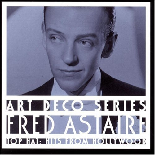 Fred Astaire Top Hat Hits From Hollywood