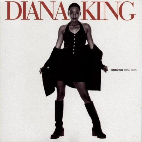 Diana King Tougher Than Love