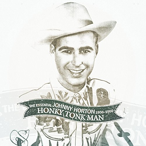 Johnny Horton Honky Tonk Man Essential John 2 CD Set