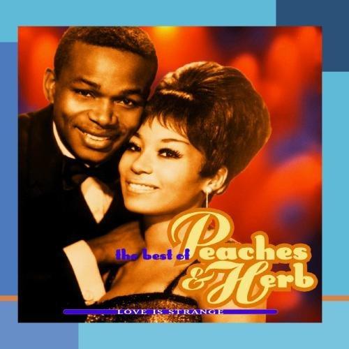 Peaches & Herb Love Is Strange Best Of