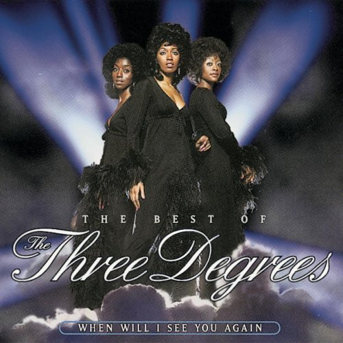 Three Degrees When Will I See You Again Best