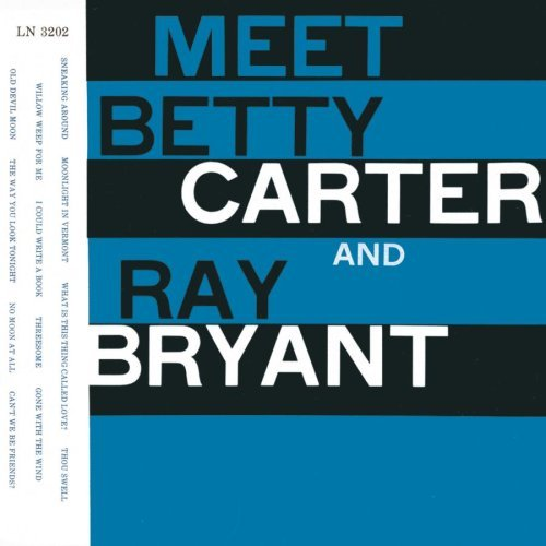Carter Bryant Meet Betty Carter & Ray Bryant