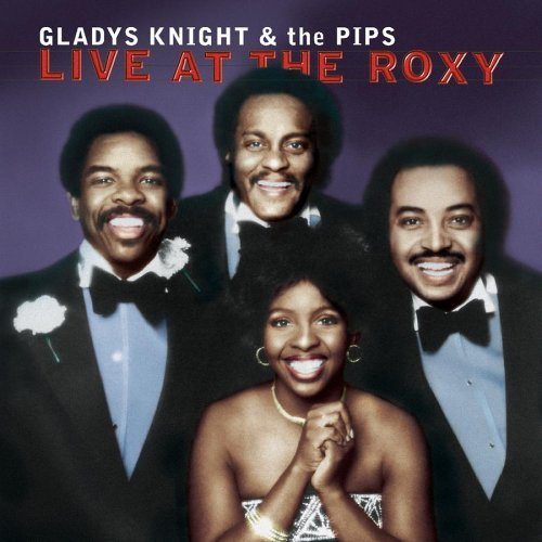 Gladys Knight & The Pips Live At The Roxy