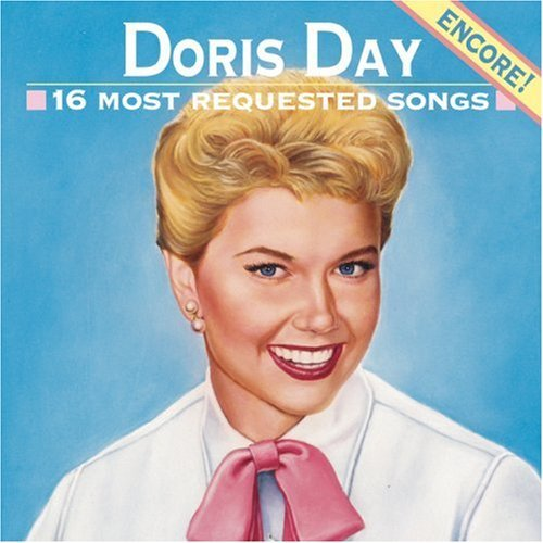 Doris Day 16 Most Requested Songs