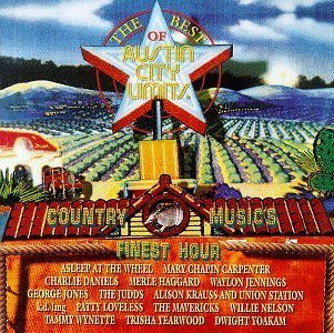 Best Of Austin City Limits Best Of Austin City Limits Cou Carpenter Jones Judds Haggard Loveless Wymette Krauss Yoakam