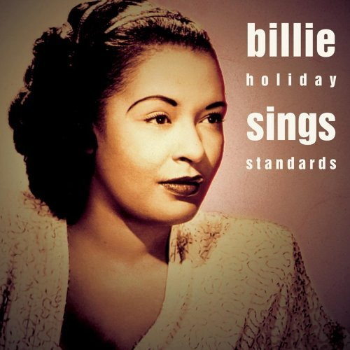 Billie Holiday Sings Standards This Is Jazz N Feat. Basie Young Goodman Shaw This Is Jazz