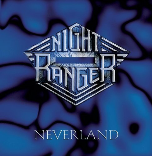 Night Ranger Neverland