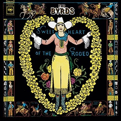 Byrds Sweetheart Of The Rodeo