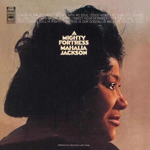 Mahalia Jackson Mighty Fortress