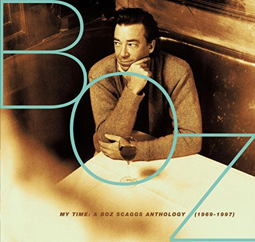 Scaggs Boz My Time A Boz Scaggs Anthology 2 CD Set