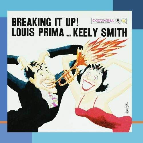 Louis Prima Breaking It Up Feat. Keely Smith
