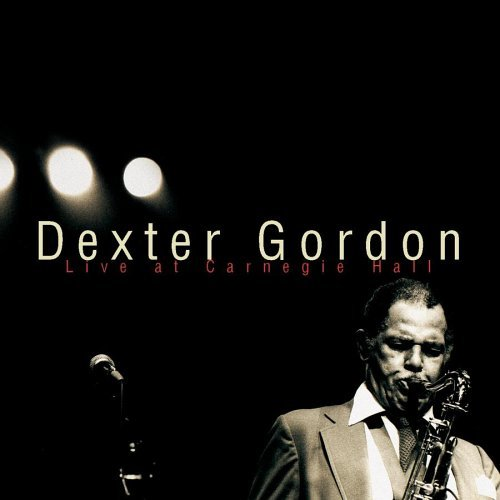 Dexter Gordon Live At Carnegie Hall Remastered