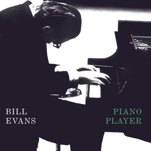 Bill Evans Piano Player Remastered