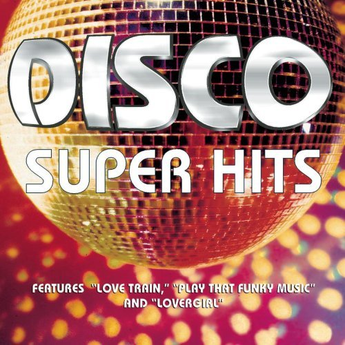 Disco Super Hits Disco Super Hits O'jays Wild Cherry Ocean Moore Teena Marie Heatwave Brick