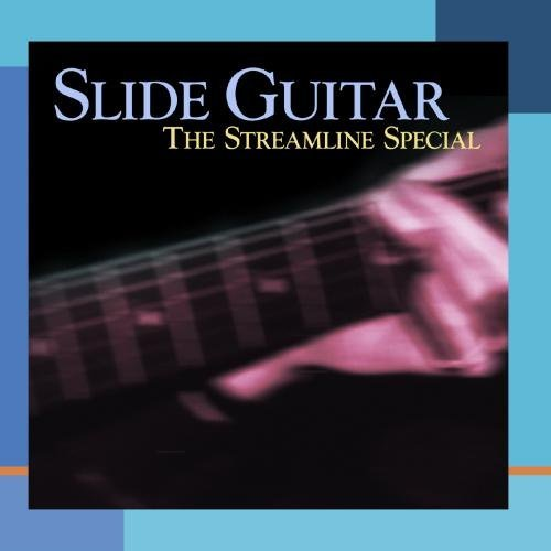 Slide Guitar Streamline Spe Slide Guitar Streamline Specia CD R Leadbelly Weldon White Pa Mctell Moss Waters Kelly Shaw