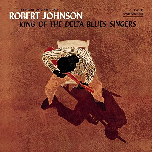 Robert Johnson King Of Delta Blues Singers