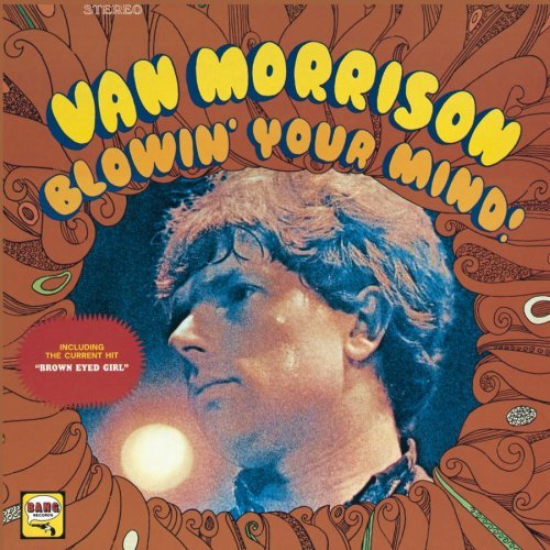 Van Morrison Blowin' Your Mind