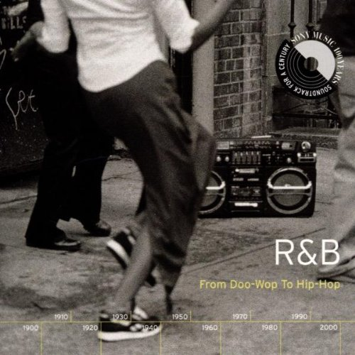 Soundtrack For A Century R & B From Doo Wop To Hip Hop 2 CD Set Soundtrack For A Century