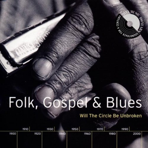 Soundtrack For A Century Folk Gospel & Blues 2 CD Set Soundtrack For A Century