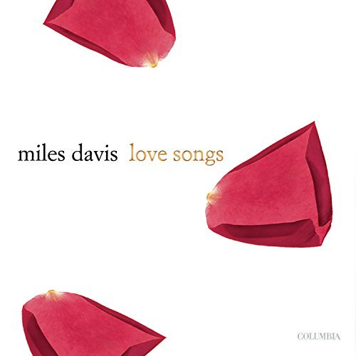 Miles Davis Love Songs