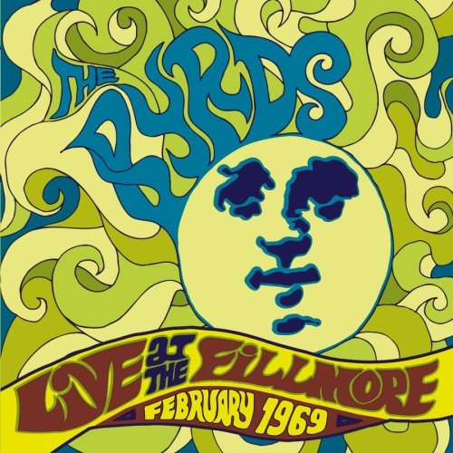 Byrds 1969 February Live At The Fill