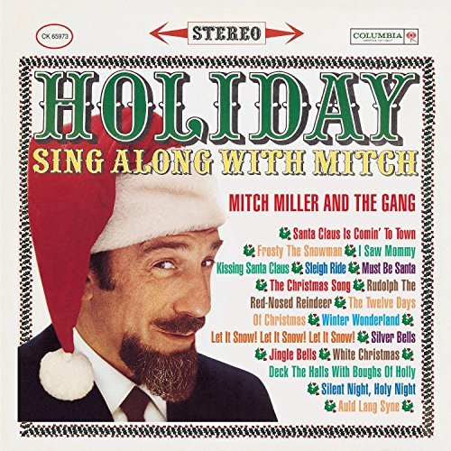Mitch & Gang Miller Holiday Sing Along With Mitch