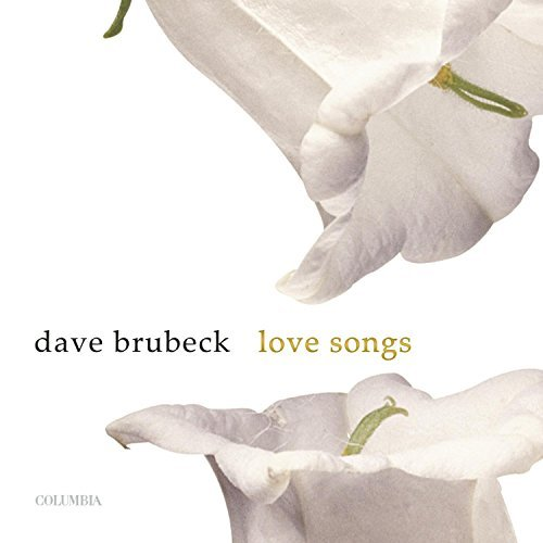 Dave Brubeck Love Songs