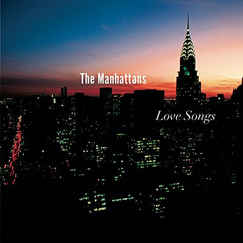 Manhattans Love Songs