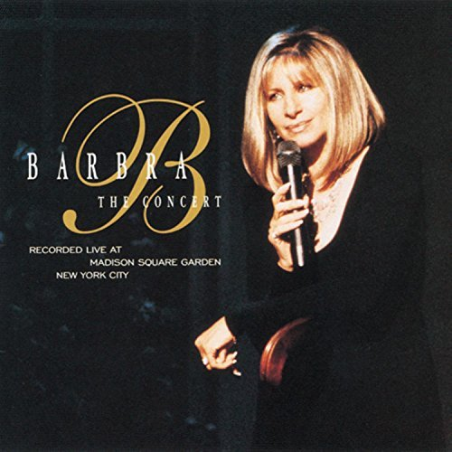 Barbra Streisand Barbra The Concert Live At Madison Square Garden 2 CD Set