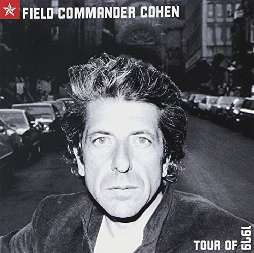 Cohen Leonard Field Commander Cohen Tour Of