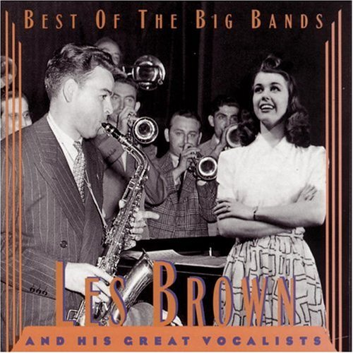 Les Brown Best Of The Big Bands
