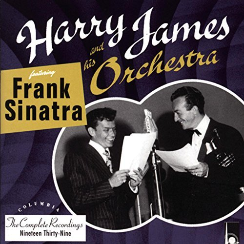 James Harry & His Orchestra Complete Recordings Feat. Frank Sinatra