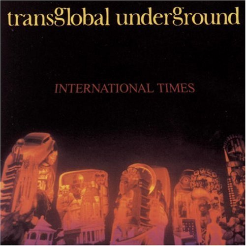 Trans Global Underground International Times