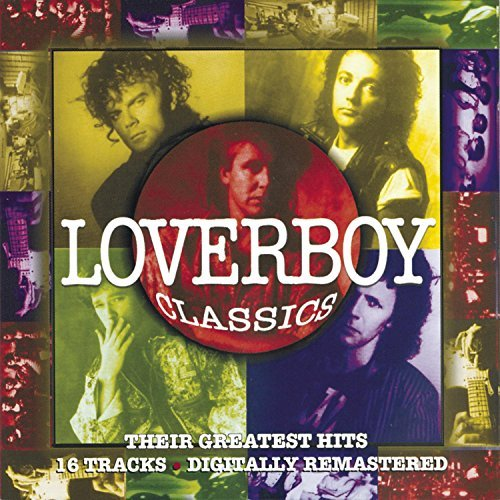 Loverboy Loverboy Classics