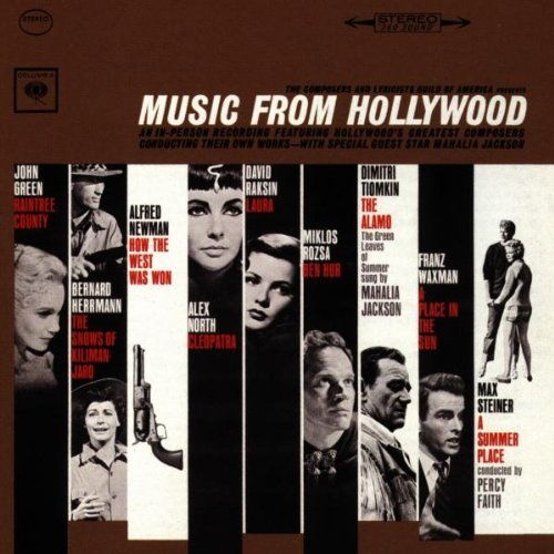 Music From Hollywood Music From Hollywood How The West Was Won Conquest Green Leaves Of Summer Laura