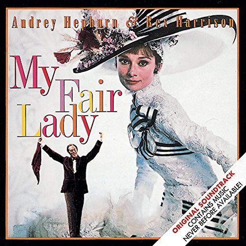 My Fair Lady Soundtrack Music By Lerner Loewe