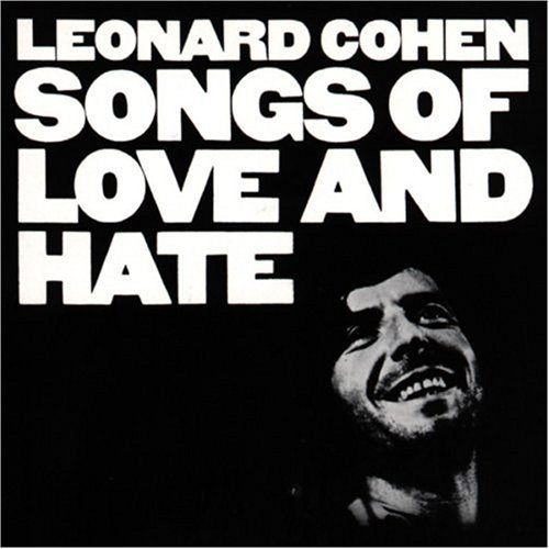 Cohen Leonard Songs Of Love & Hate