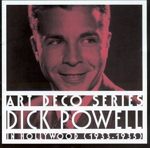 Dick Powell In Hollywood (1933 35)