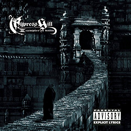 Cypress Hill Cypress Hill Iii (temple Of Bo Explicit Version