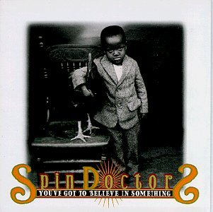 Spin Doctors You've Got To Believe In Somet Interactive Audio CD