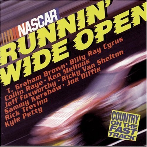 Nascar Nascar Runnin' Wide Open Diffie Brown Trevino Cyrus Raye Mellons Foxworthy Kershaw