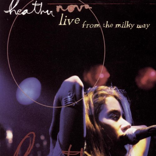 Heather Nova Live From The Milky Way (ep)