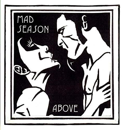Mad Season Above Staley Mccready Martin Baker Lanegan