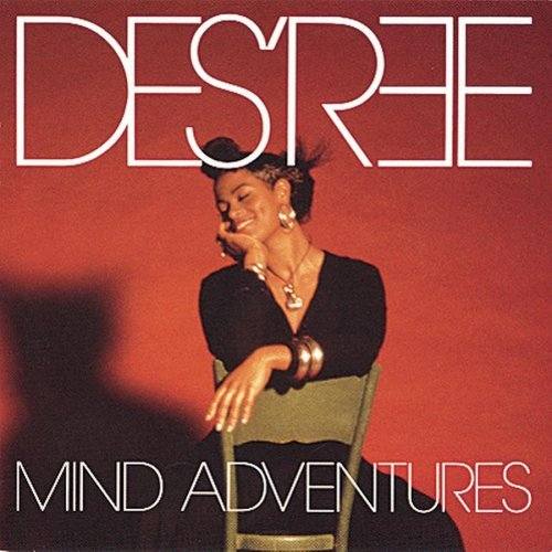Des'ree Mind Adventures
