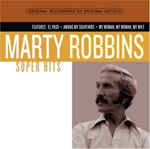 Marty Robbins Super Hits Super Hits