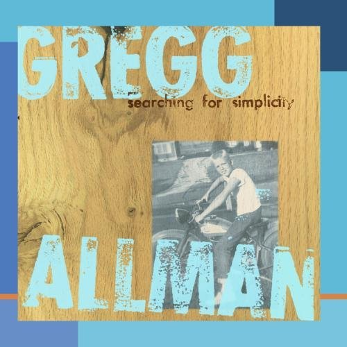 Gregg Allman Searching For Simplicity Searching For Simplicity