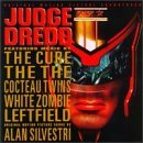 Judge Dredd Soundtrack Silvestri Cocteau Twins Cure White Zombie The The Leftfield