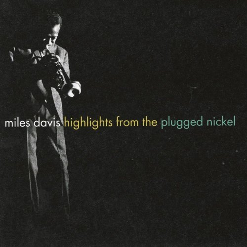 Miles Davis Highlights From The Plugged Ni