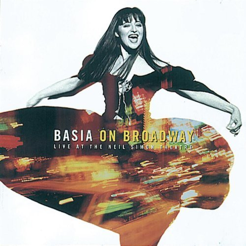 Basia Basia On Broadway